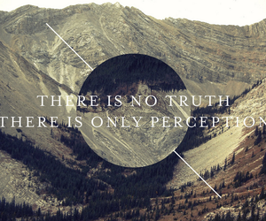 truth, quote, and perception image