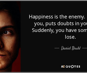 true, niki lauda, and hapiness is your enemy image