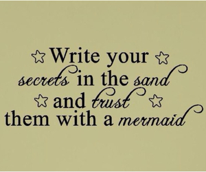 mermaid, secrets, and quotes image