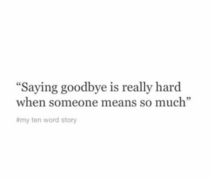 broken, goodbye, and quotes image