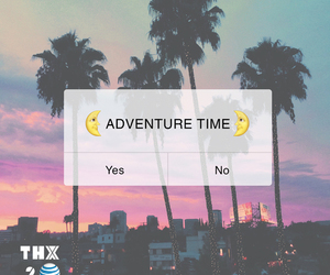adventure, no, and yes image