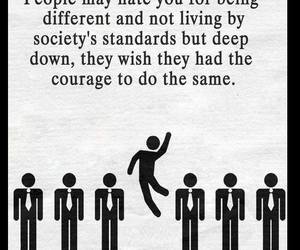 courage, different, and haters image