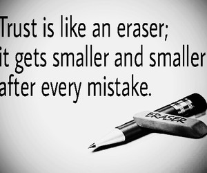 broken, eraser, and trust image