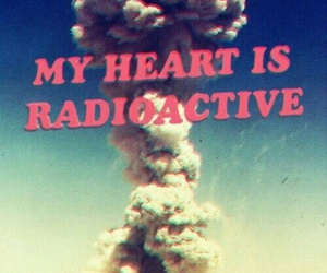 radioactive, heart, and marina and the diamonds image