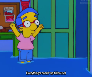 flood, milhouse, and quote image