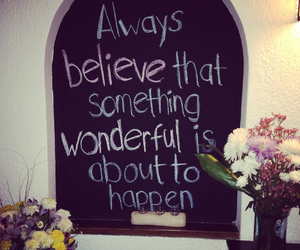 believe, inspiration, and quotes image
