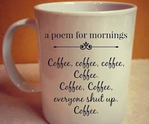 coffee, poem, and mornings image