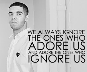 Drake, quotes, and adore image