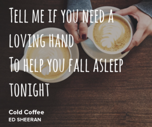 Lyrics, songs, and cold coffee image