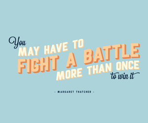 fight, quote, and strong image