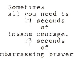 second, courage, and insane image
