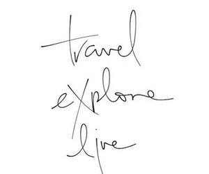 quotes, travel, and explore image