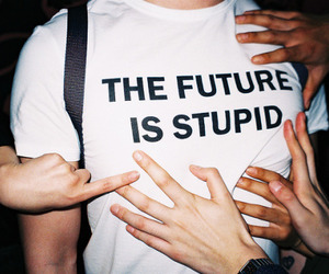 future, grunge, and stupid image