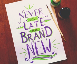 lettering, new, and quotes image