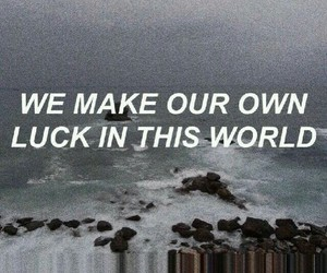 quote, luck, and grunge image