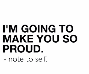 proud, quotes, and self image