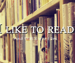 books, reading, and and that's who i am image
