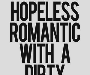 romantic, quotes, and dirty image