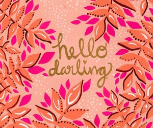 hello, darling, and art image