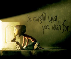 coraline, wish, and quotes image