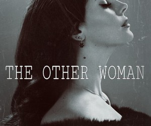 the other woman and lana del rey image