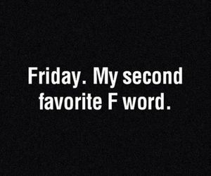 food, friday, and quotes image