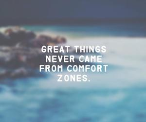comfort zone, great, and life image