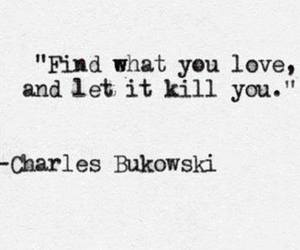 love, quote, and kill image