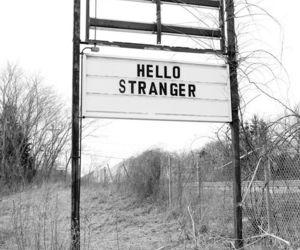stranger, hello, and grunge image