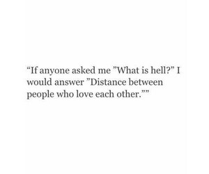 love, distance, and hell image