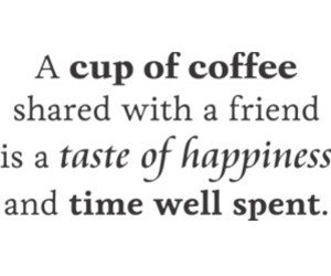 coffee, friendship, and happiness image