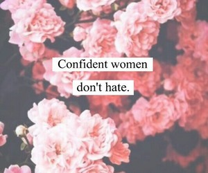 confidence, flowers, and girl power image
