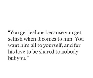 him, jealous, and love quotes image