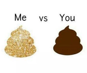 gold, me, and poop image