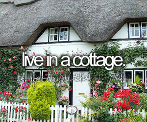 before i die, cottage, and Dream image