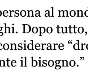 drug, frasi, and italia image