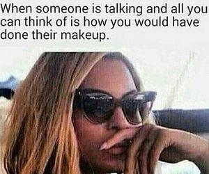 makeup, funny, and beyoncé image