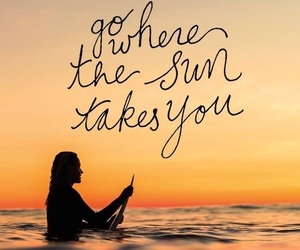 sun, quote, and surf image