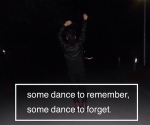 dance, remember, and forget image
