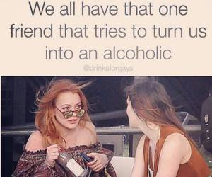 friends, alcohol, and alcoholic image
