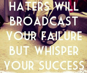 haters, success, and failure image