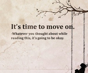 move on, okay, and thought image