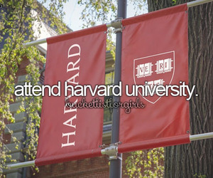 harvard, university, and bucket list image