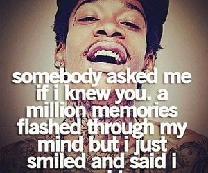 quote, memories, and wiz khalifa image