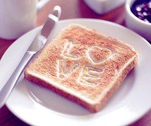love, food, and toast image