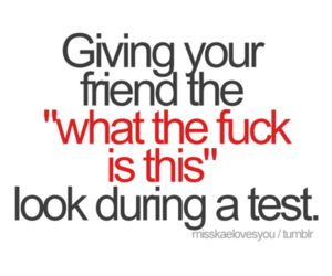 exam, friend, and wtf image
