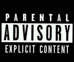 parental advisory, explicit, and advisory image