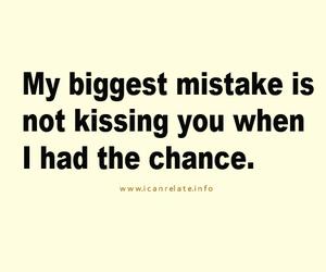 kiss, chance, and mistake image