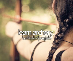 archery, bucket list, and learn image