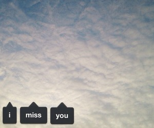 love, i miss you, and text image